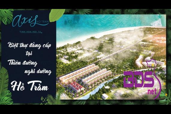 Axis Hồ Tràm - Giao lộ đắc địa ven biển tại trung tâm du lịch nổi tiếng Hồ Tràm