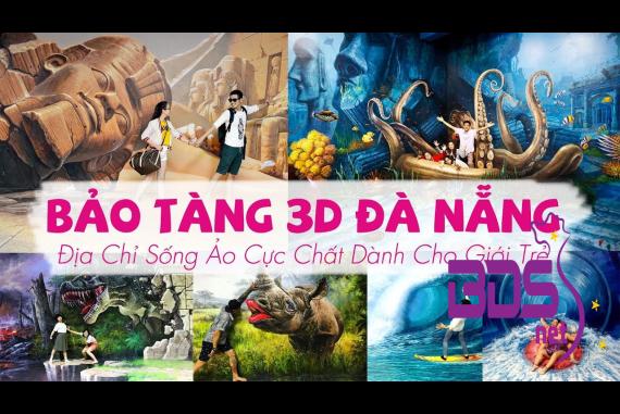 """Bảo Tàng 3D (Art In Paradise DaNang) - Giới trẻ thích thú với """"bảo tàng"""" đặc sắc nhất Việt Nam"""